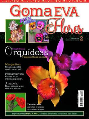 Bienvenidas Goma Eva Flores , Orquídeas. Instrucciones paso